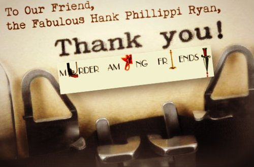 MAF Thanks Hank Phillippi Ryan