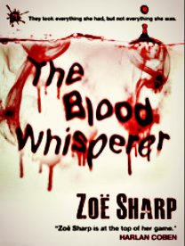 The Blood Whisperer by Zoe Sharp