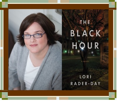 Lori Rader-Day & cover for The Black Hour