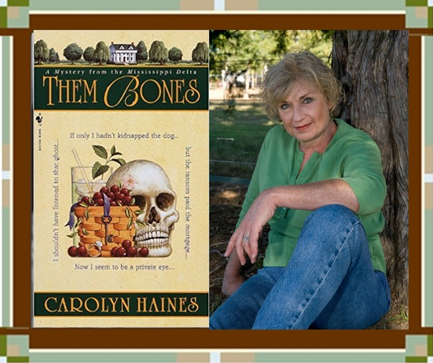"Carolyn Haines with ""Them Bones"" cover"