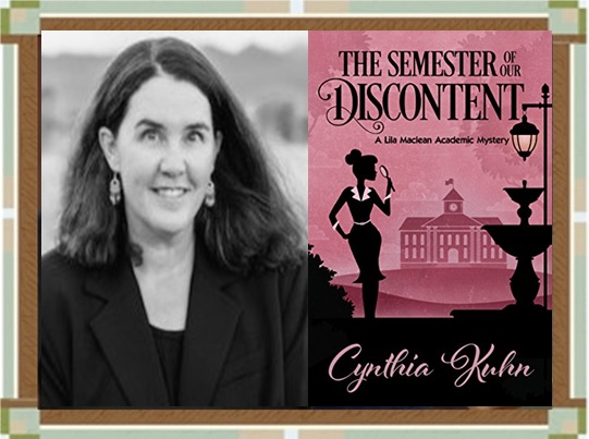 "Cynthia Kuhn and ""The Semester of Our Discontent"" book cover"