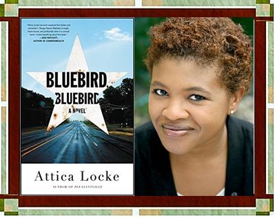 Attica Locke with Bluebird, Bluebird book cover