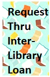 Request Thru interlibrary loan