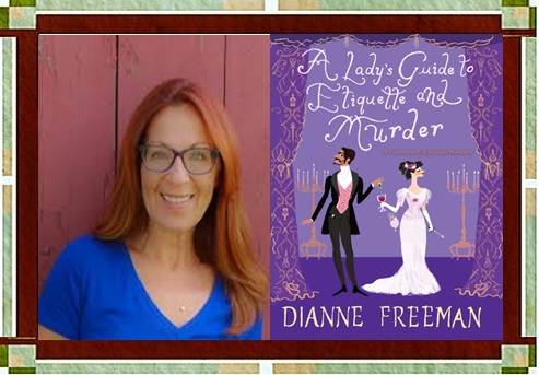 Author Dianne Freeman with Book Cover graphic